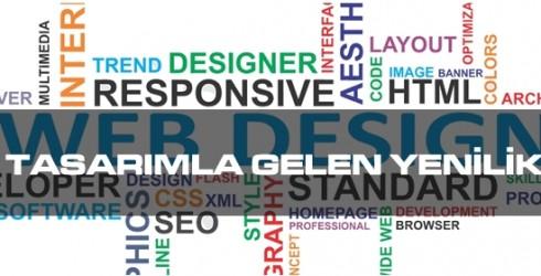 Web Tasarımla Gelen Yenilikler