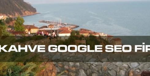 Çamlıkahve Google Seo Firması