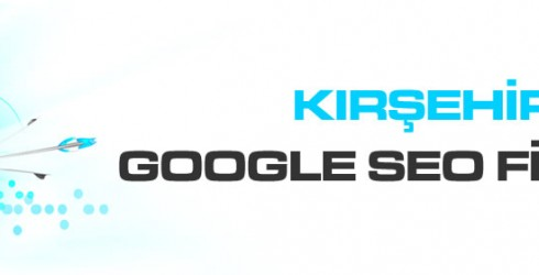 Kırşehir Google Seo Firması