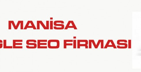 Manisa Google Seo Firması