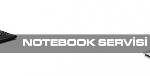 Notebook Servisi