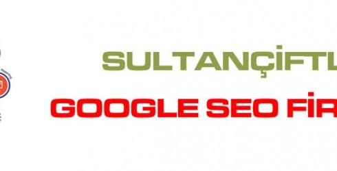 Sultançiftliği Google Seo Firması