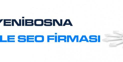 Yenibosna Google Seo Firması